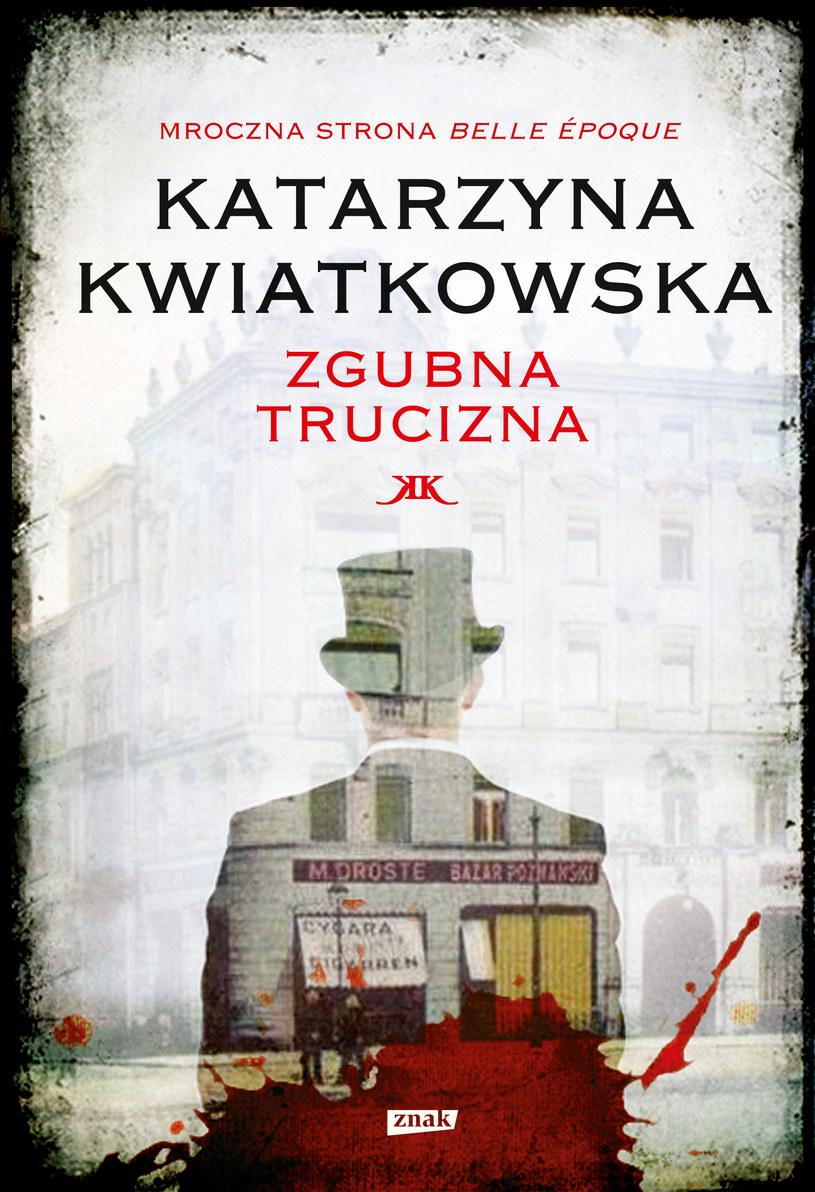 """Okładka książki """"Zgubna trucizna"""" /materiały prasowe"""