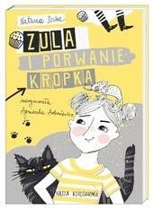 """Okładka książki """"Zula i porwanie kropka"""" /materiały prasowe"""