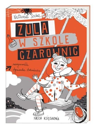 """Okładka książki """"Zula w szkole czarownic"""" /materiały prasowe"""