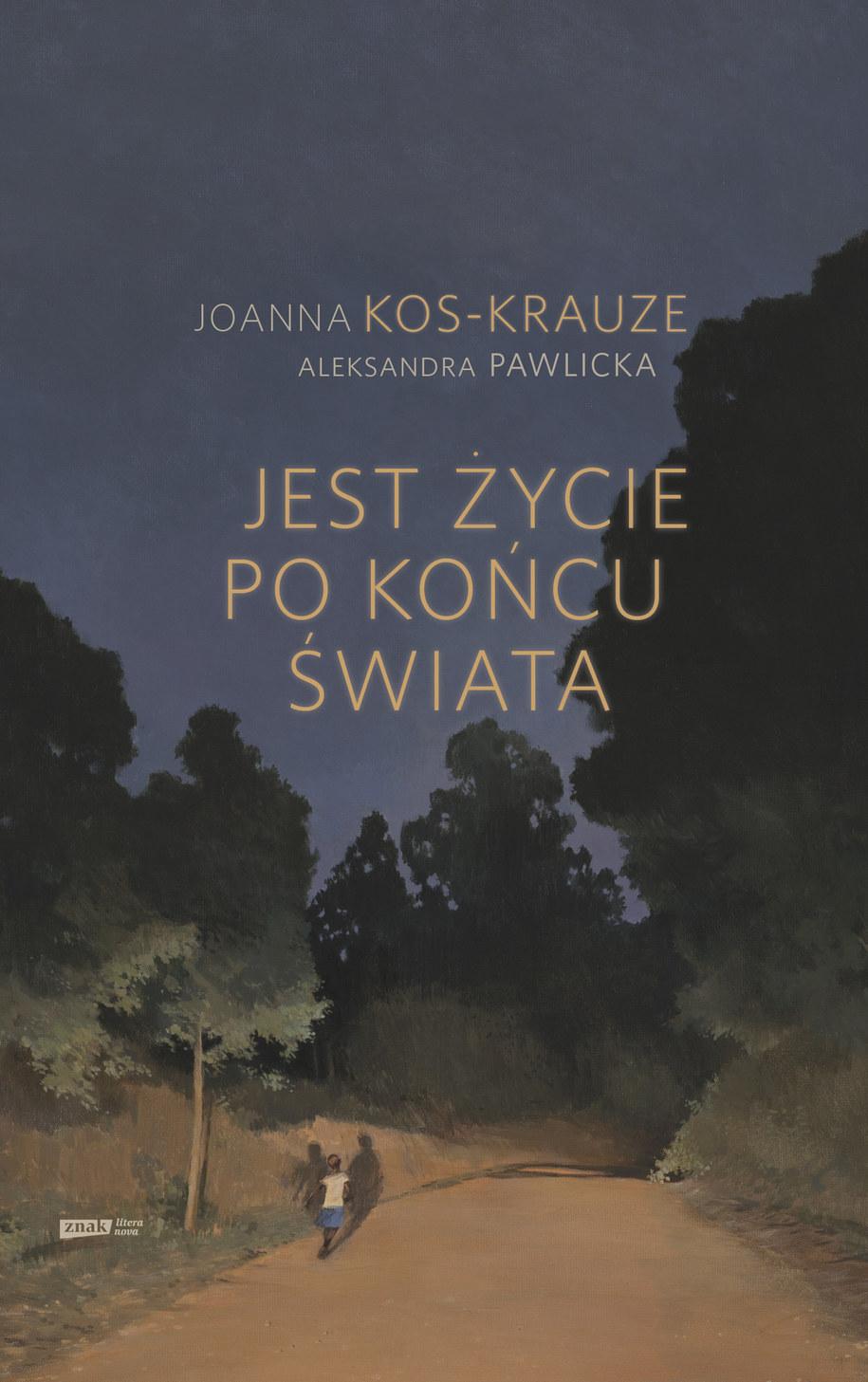 """Okładka książki /Wydawnictwo """"Znak"""" /Materiały prasowe"""