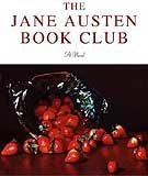 """Okładka powieści """"The Jane Austen Book Club"""" /"""