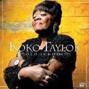 Koko Taylor: -Old School