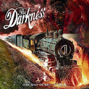 The Darkness: -One Way Ticket To Hell... And Back