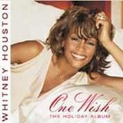 Whitney Houston: -One Wish The Holiday Album