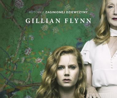 Ostre przedmioty, Gillian Flynn