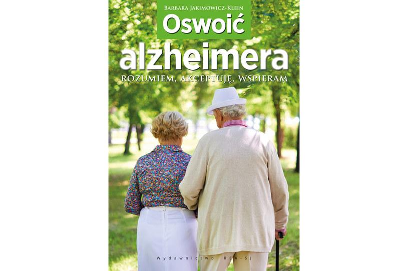 """""""Oswoić alzheimera"""" /materiały prasowe"""
