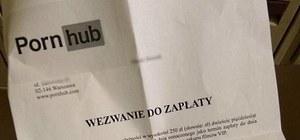 Otrzymali wezwanie do zapłaty 250 zł za korzystanie z Pornhuba