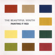 Beautiful South: -Painting It Red