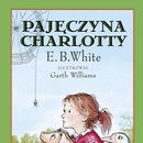 Pajęczyna Charlotty E.B. White`a już w księgarniach