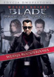 Pakiet: Blade - Mroczna Trójca  i Blade - Wieczny Łowca II - Pakiet 2 filmów na DVD
