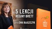 Pięć lekcji Reginy Brett w interpretacji Ewy Błaszczyk