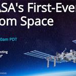 Pierwsza transmisja na żywo w 4K z kosmosu