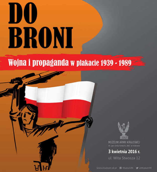 """Plakat wystawy """"Do Broni! Wojna i propaganda w plakacie 1939-1989"""" /materiały prasowe"""