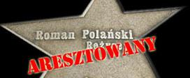 Polański aresztowany