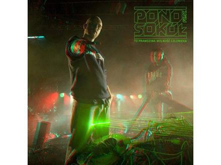 """Pono feat. Sokół """"To Prawdziwa Wolność Człowieka"""" /"""