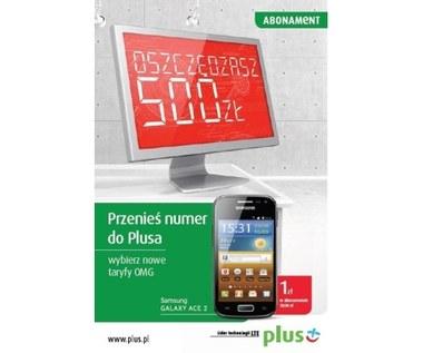 Przenieś numer do Plusa i oszczędź nawet 500 zł