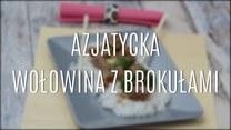 Przepis na azjatycką wołowinę z brokułami