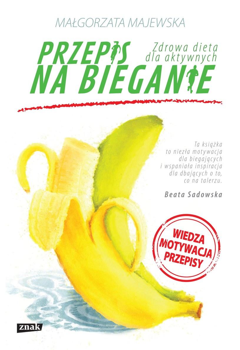 Przepis na bieganie. Zdrowa dieta dla aktywnych, Małgorzata Majewska /materiały prasowe