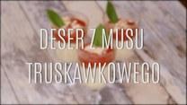 Przepis na deser z musu truskawkowego