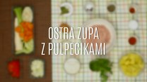 Przepis na ostrą zupę z pulpecikami