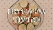 Przepis na pieczone warzywa z rozmarynem