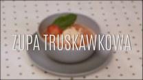 Przepis na truskawkową zupę
