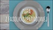 Przepis na zupę z fasolki szparagowej