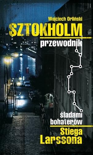 Przewodnik śladami bohaterów Stiega Larssona /materiały prasowe