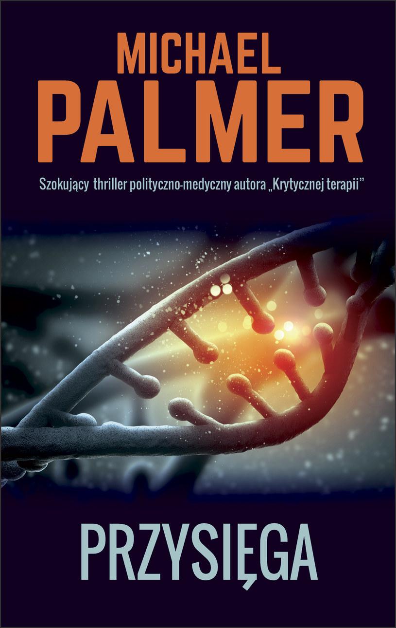 Przysięga, Michael Palmer /materiały promocyjne