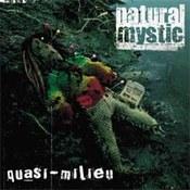Natural Mystic: -Quasi - milieu