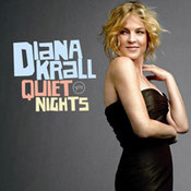 Diana Krall: -Quiet Nights