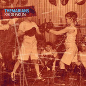 The Marians: -RadioSkun