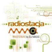 różni wykonawcy: -Radiostacja Mastermix by DJ Magic