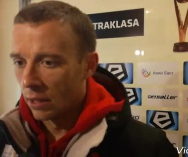 Rafał Grzyb po wygranej z Sandecją 1-0