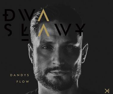 """Recenzja Dwa Sławy """"Dandys flow"""": Jest za co!"""