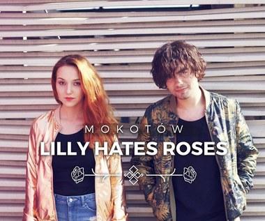 """Recenzja Lilly Hates Roses """"Mokotów"""": Bardzo słoneczna muzyka"""