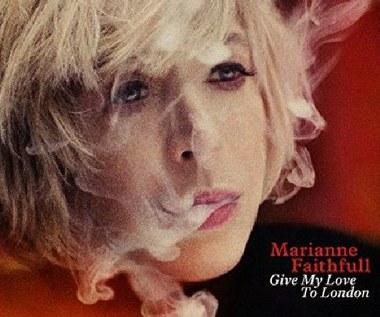 """Recenzja Marianne Faithfull """"Give My Love to London"""": Jeśli chcecie wiedzieć coś o życiu..."""
