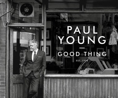 """Recenzja Paul Young """"Good Thing"""": Smutna historia"""