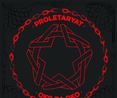 """Recenzja Proletaryat """"Oko za oko"""": Ostre granie z podręcznika"""
