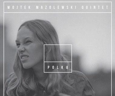 "Recenzja Wojtek Mazolewski Quintet ""Polka"": Jazzy sexy Polka"