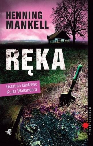 """Ręka"" Henning Mankell /materiały prasowe"