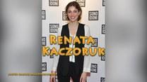 Renata Kaczoruk - elektryzuje polski show-biznes