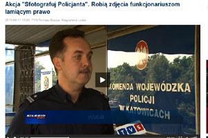 "Reportaż TVS  o ""Sfotografuj policjanta"" /"