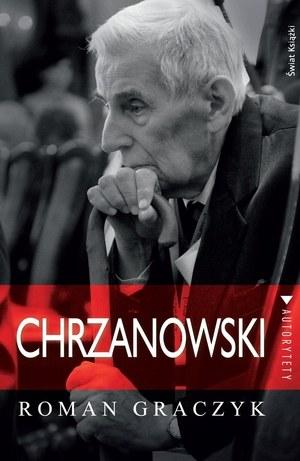 """Roman Graczyk, """"Chrzanowski"""", Świat Książki, Warszawa 2013 /Świat Książki /INTERIA.PL"""