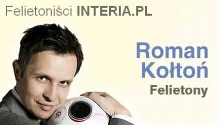 Roman Kołtoń. /INTERIA.PL
