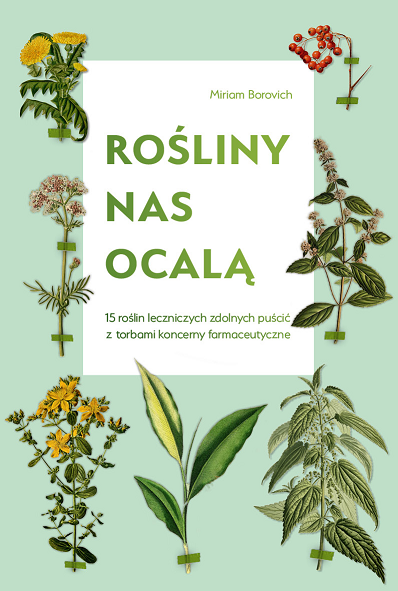 Rośliny nas ocalą, Miriam Borovich /materiały prasowe