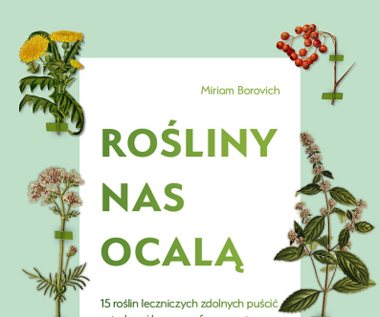 Rośliny nas ocalą, Miriam Borovich