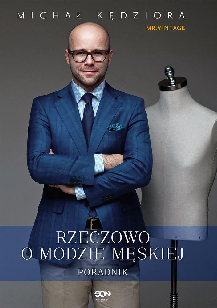 Rzeczowo o modzie męskiej /Wydawnictwo SQN