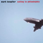 Mark Knopfler: -Sailing To Philadelphia