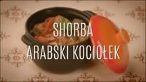 Shorba - arabski kociołek: najlepszy przepis